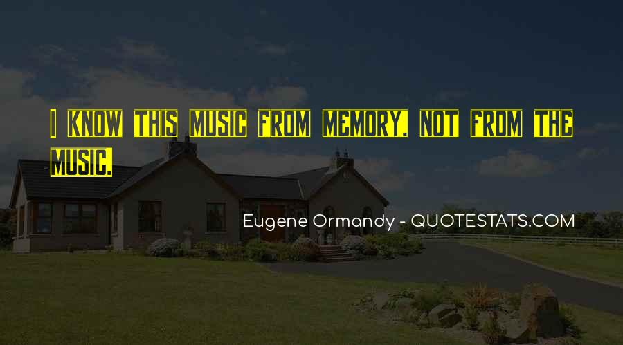 Eugene Ormandy Quotes #344205