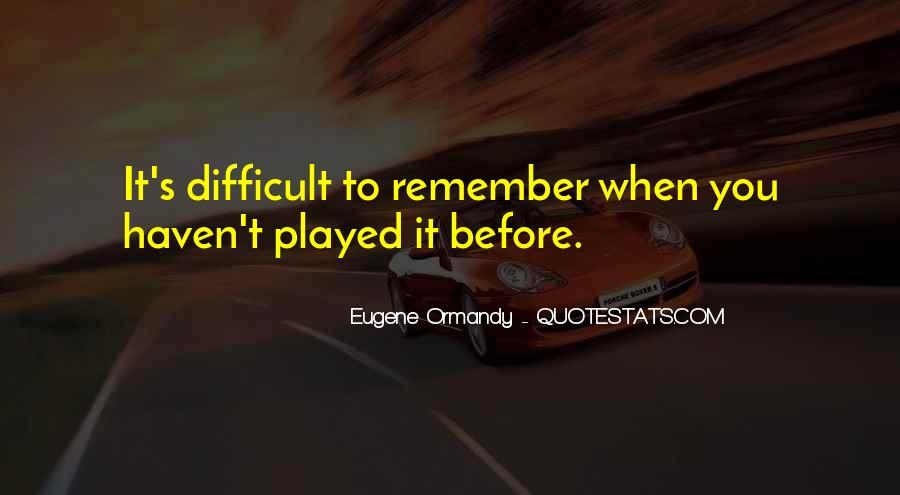 Eugene Ormandy Quotes #349725