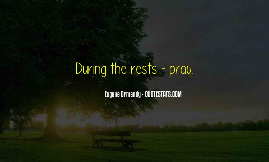 Eugene Ormandy Quotes #368771