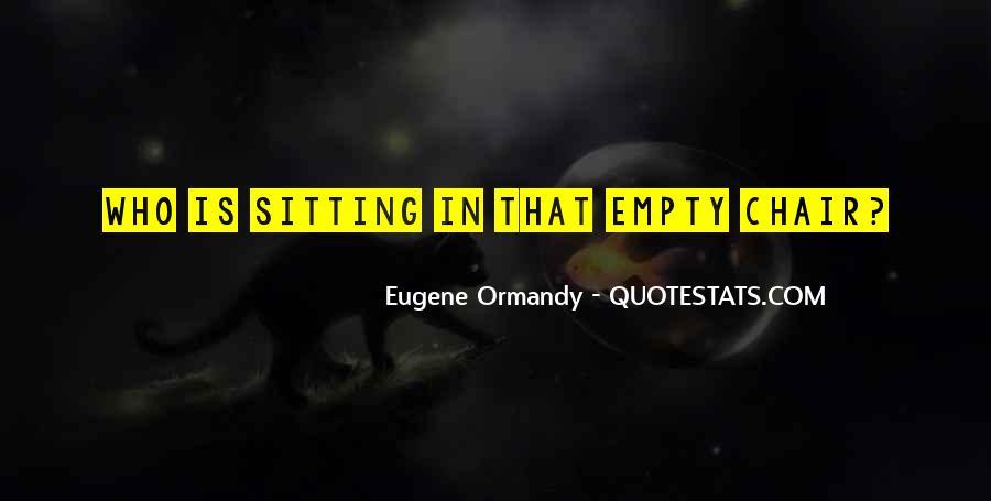Eugene Ormandy Quotes #374905