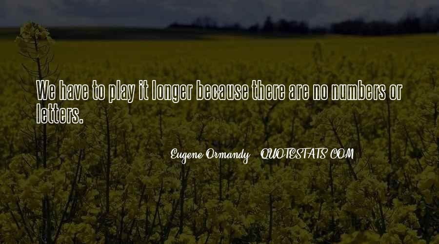 Eugene Ormandy Quotes #417402