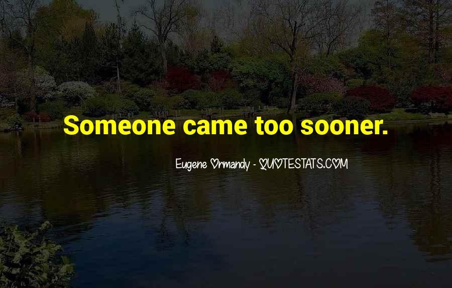 Eugene Ormandy Quotes #421241