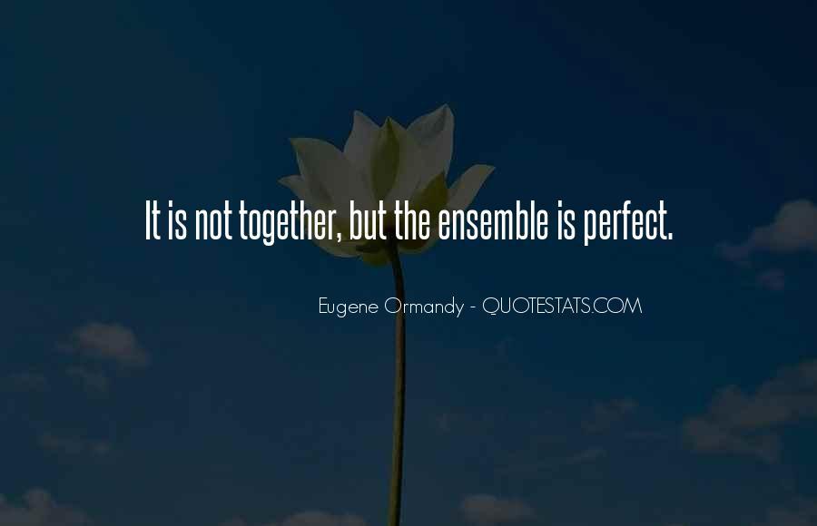 Eugene Ormandy Quotes #443366