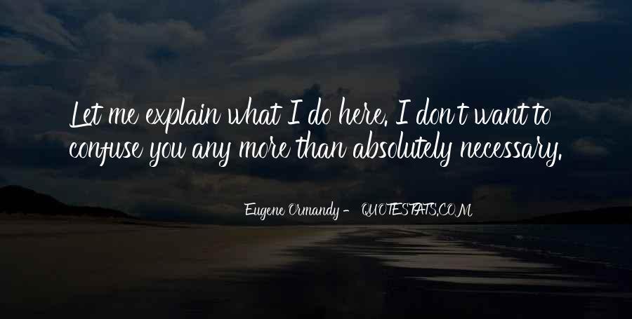 Eugene Ormandy Quotes #554902