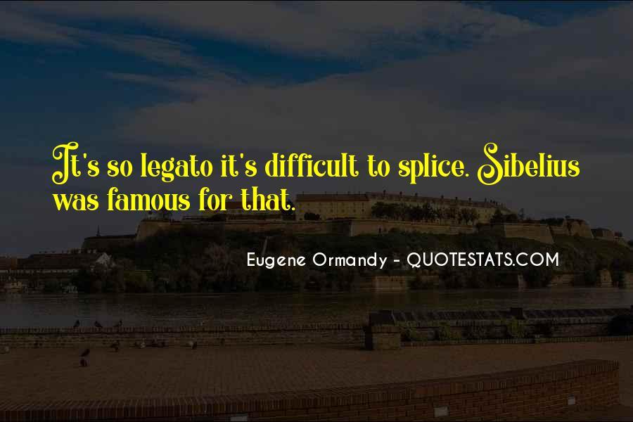 Eugene Ormandy Quotes #579165