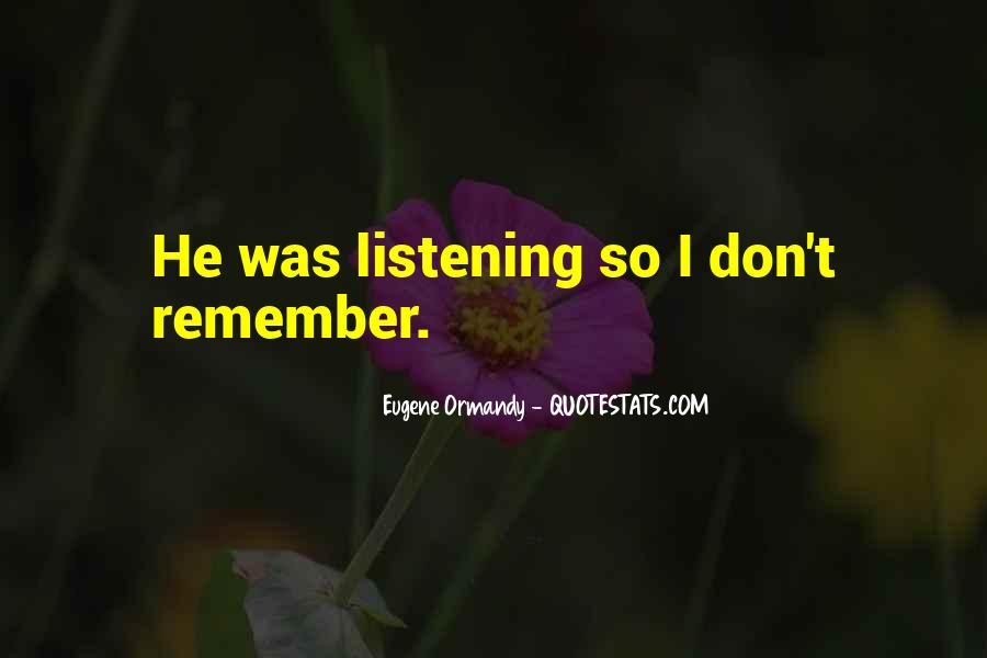 Eugene Ormandy Quotes #602075