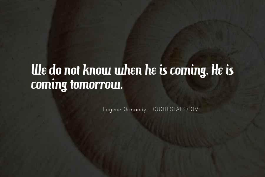 Eugene Ormandy Quotes #665410