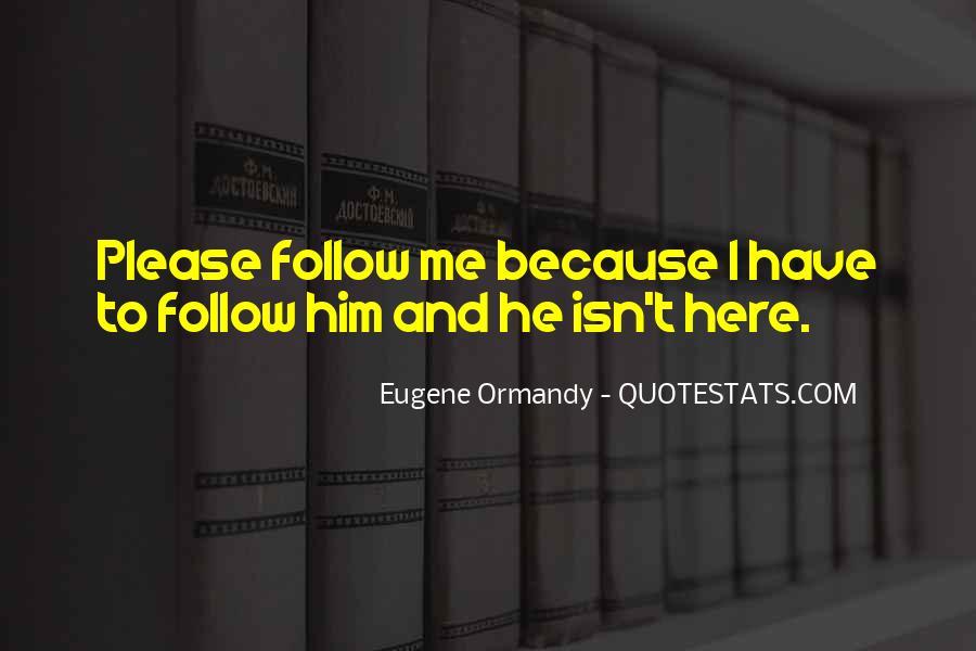 Eugene Ormandy Quotes #703865