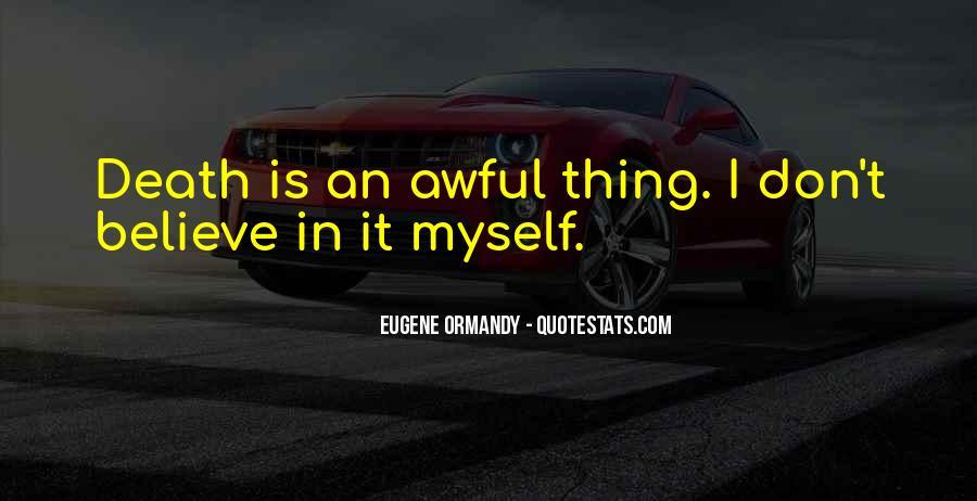 Eugene Ormandy Quotes #781591