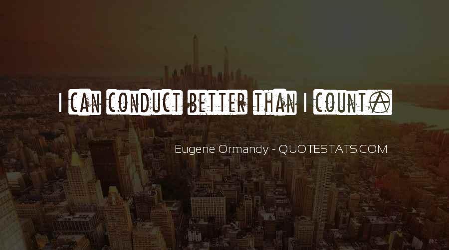 Eugene Ormandy Quotes #939478