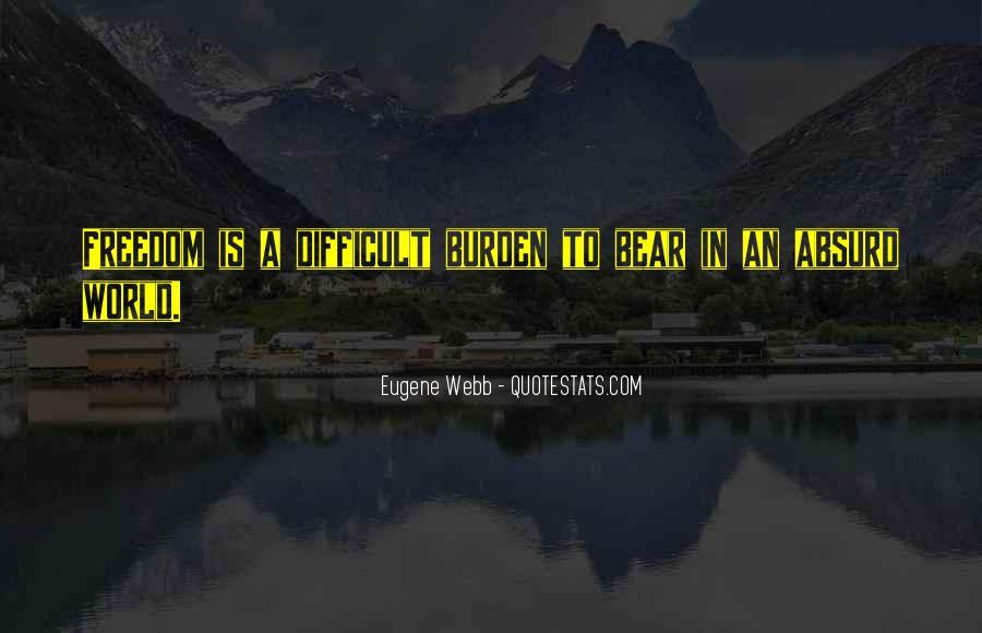 Eugene Webb Quotes #1154713