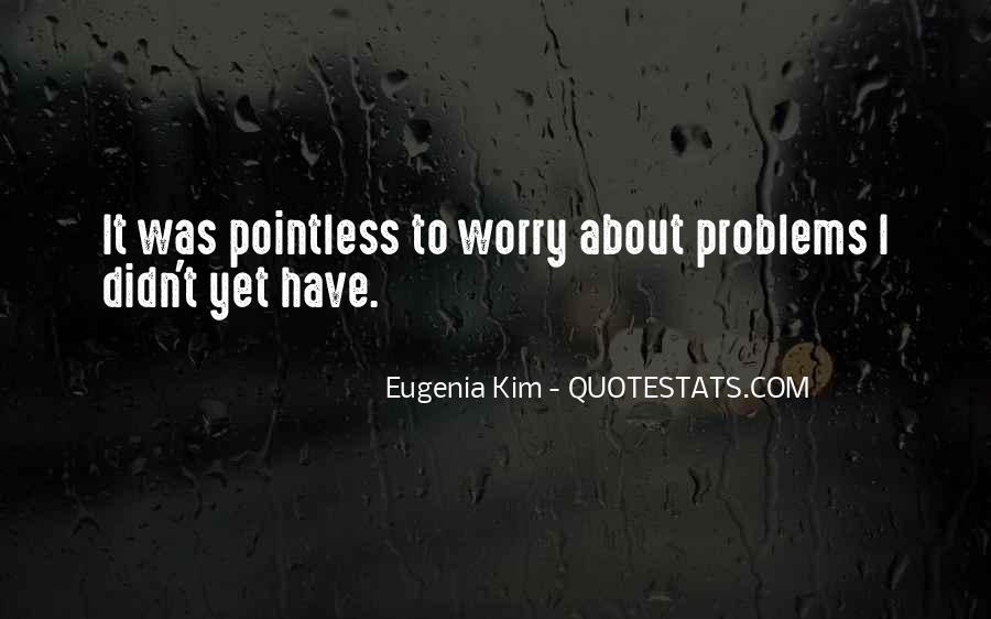Eugenia Kim Quotes #1821315
