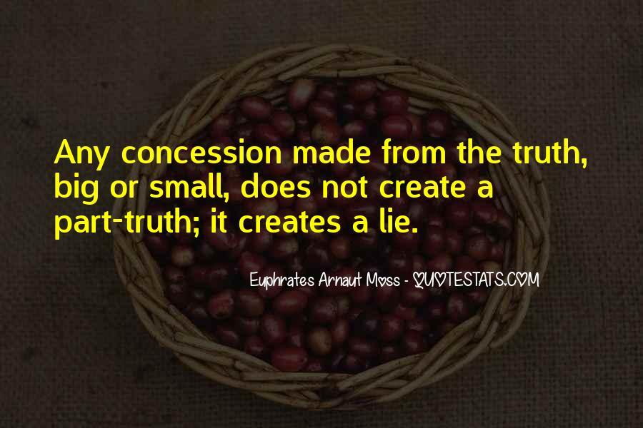 Euphrates Arnaut Moss Quotes #1647415