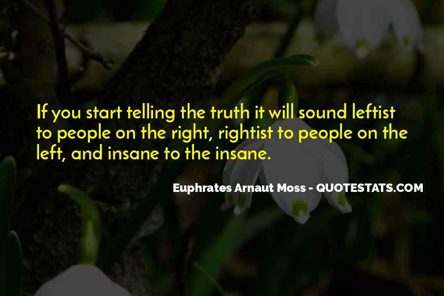 Euphrates Arnaut Moss Quotes #1850131