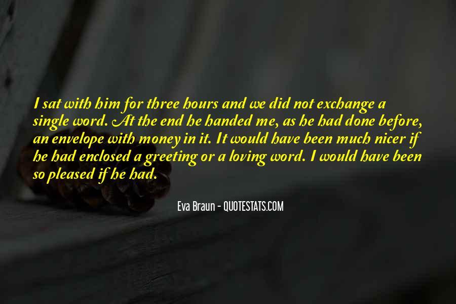 Eva Braun Quotes #216013