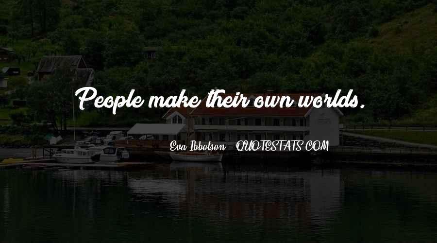 Eva Ibbotson Quotes #1088432