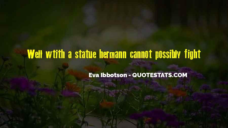Eva Ibbotson Quotes #1096207