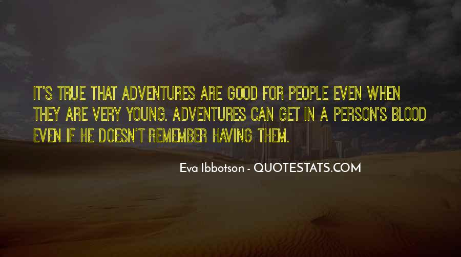 Eva Ibbotson Quotes #1546385