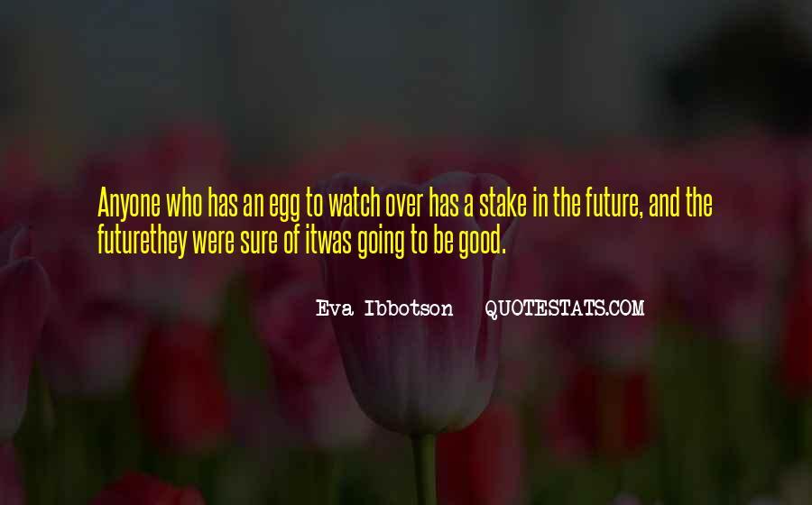 Eva Ibbotson Quotes #489663