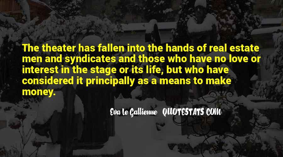 Eva Le Gallienne Quotes #112557