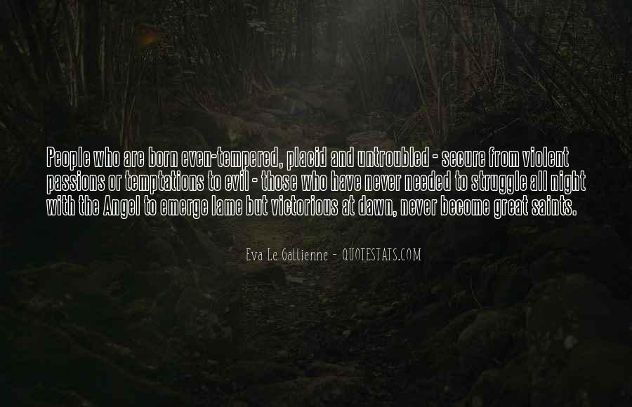 Eva Le Gallienne Quotes #1347936
