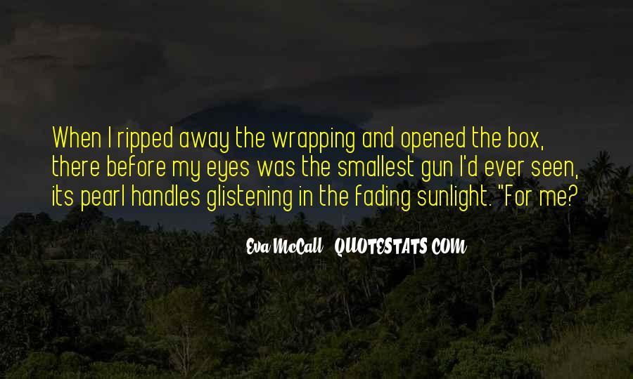 Eva McCall Quotes #106979