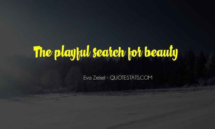 Eva Zeisel Quotes #1276792