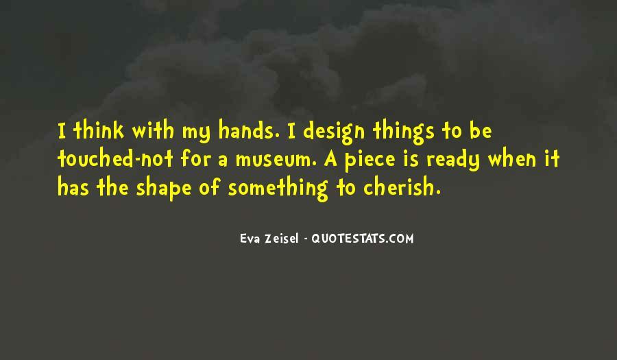 Eva Zeisel Quotes #1690228