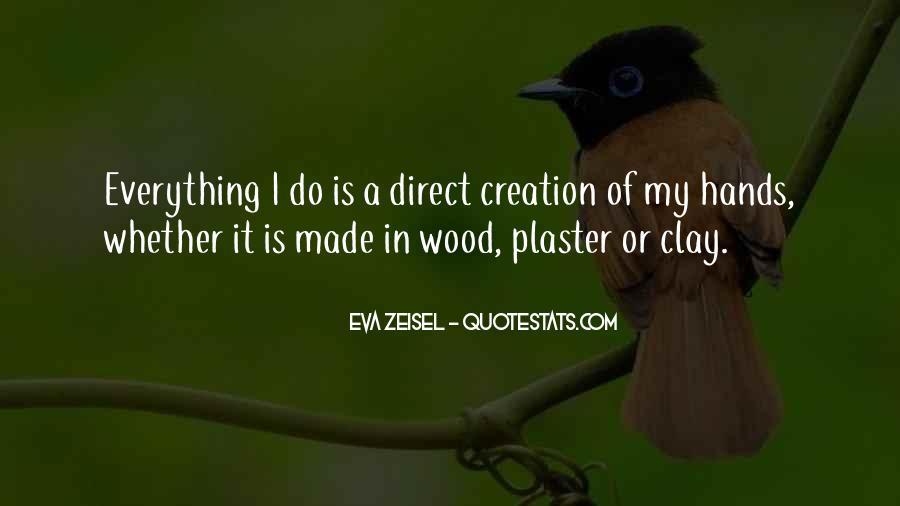 Eva Zeisel Quotes #358627