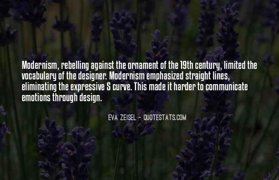 Eva Zeisel Quotes #563001