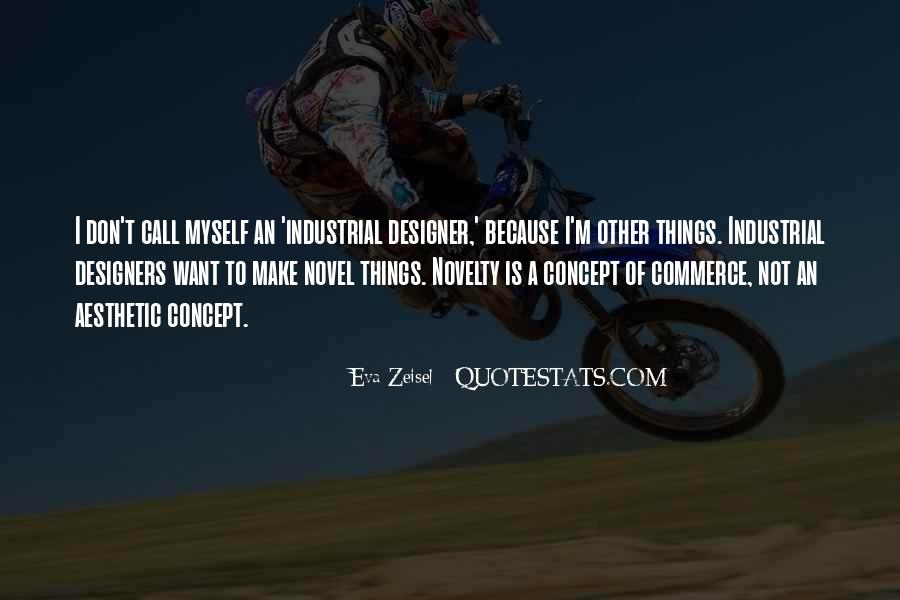 Eva Zeisel Quotes #577223