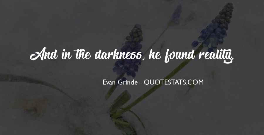 Evan Grinde Quotes #1510049