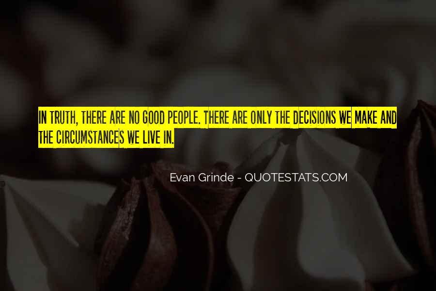 Evan Grinde Quotes #1523144