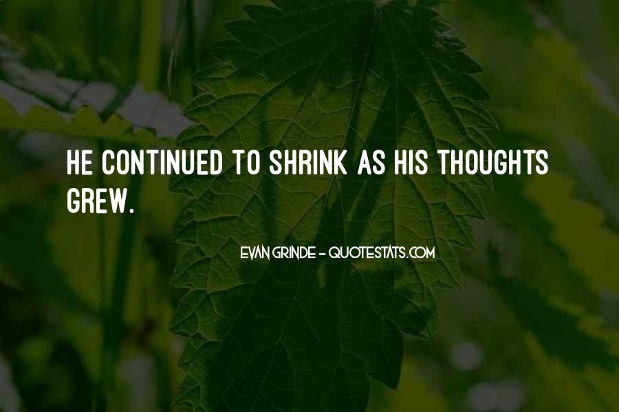 Evan Grinde Quotes #473403