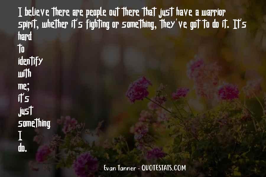 Evan Tanner Quotes #1694926