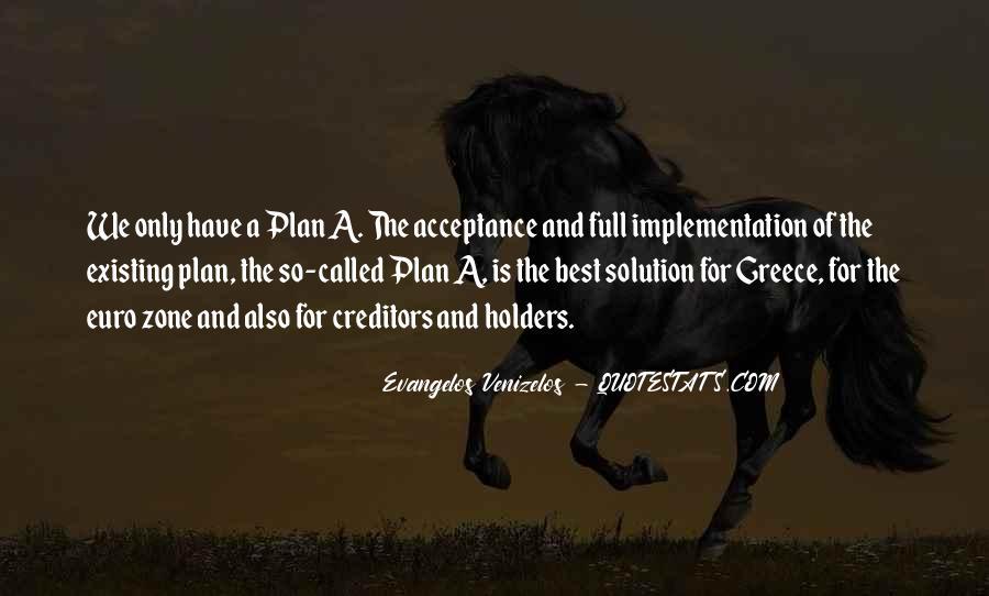 Evangelos Venizelos Quotes #834336