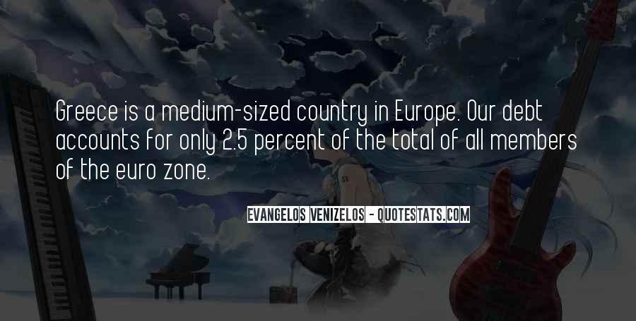 Evangelos Venizelos Quotes #870814