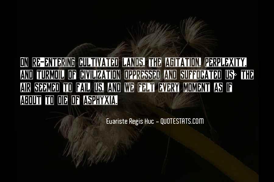 Evariste Regis Huc Quotes #705389