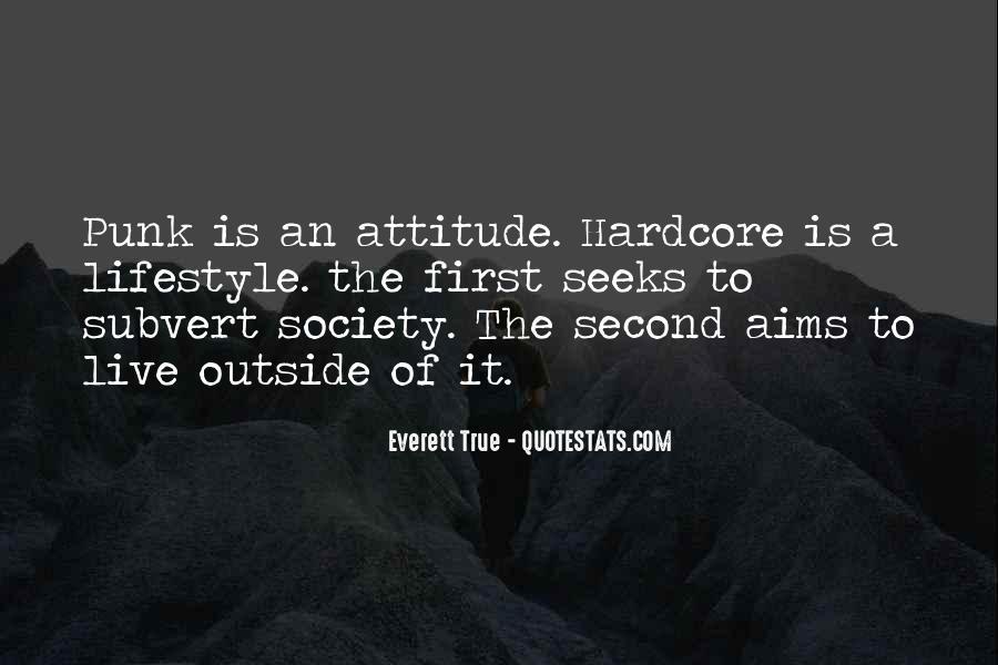 Everett True Quotes #890691