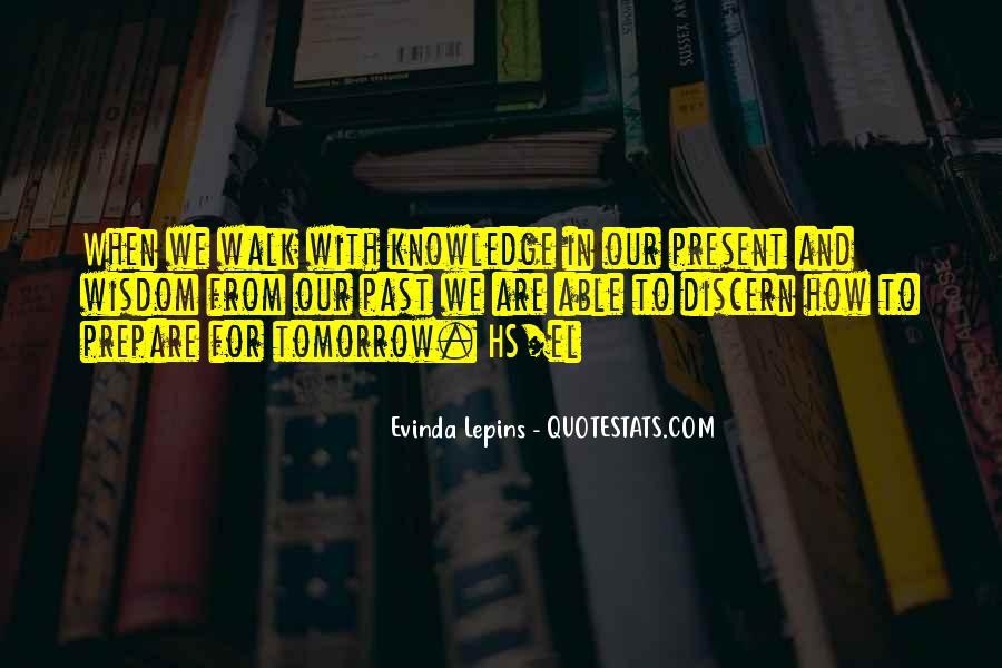 Evinda Lepins Quotes #1226016