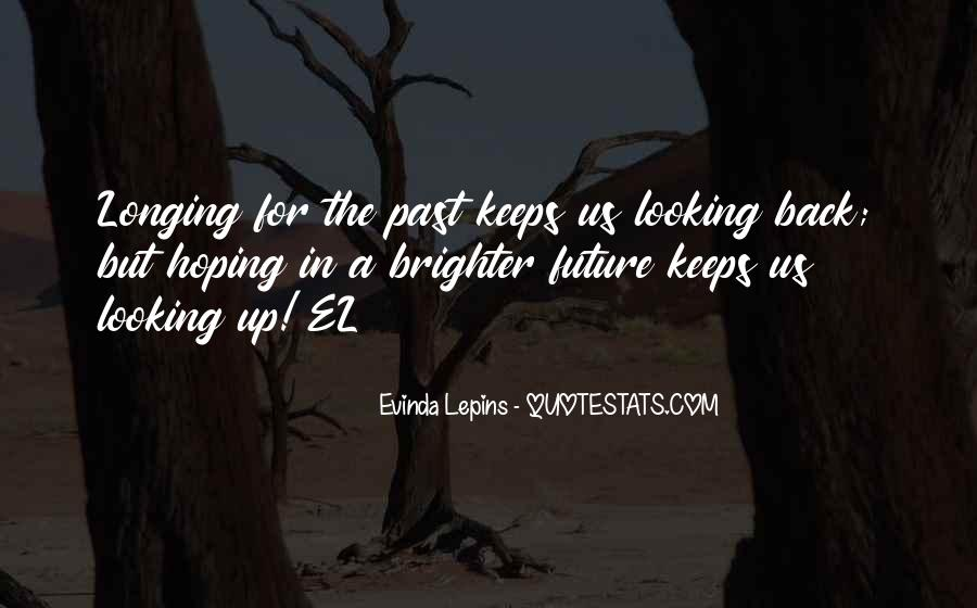 Evinda Lepins Quotes #1383583