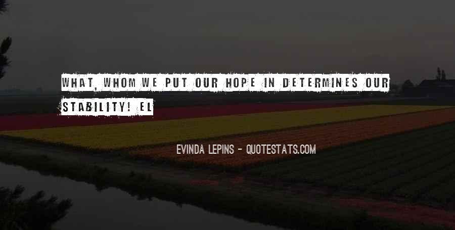 Evinda Lepins Quotes #1757119