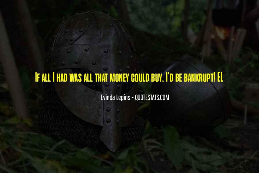 Evinda Lepins Quotes #393476