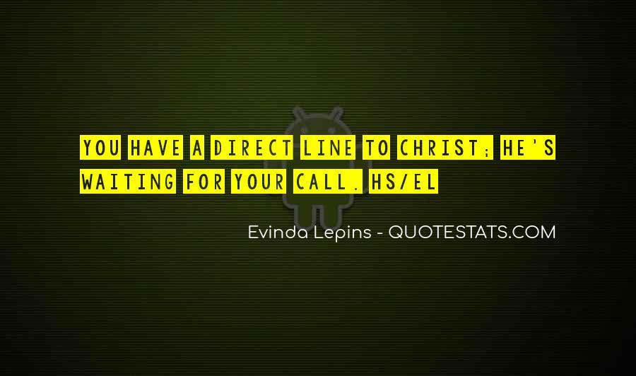 Evinda Lepins Quotes #958576