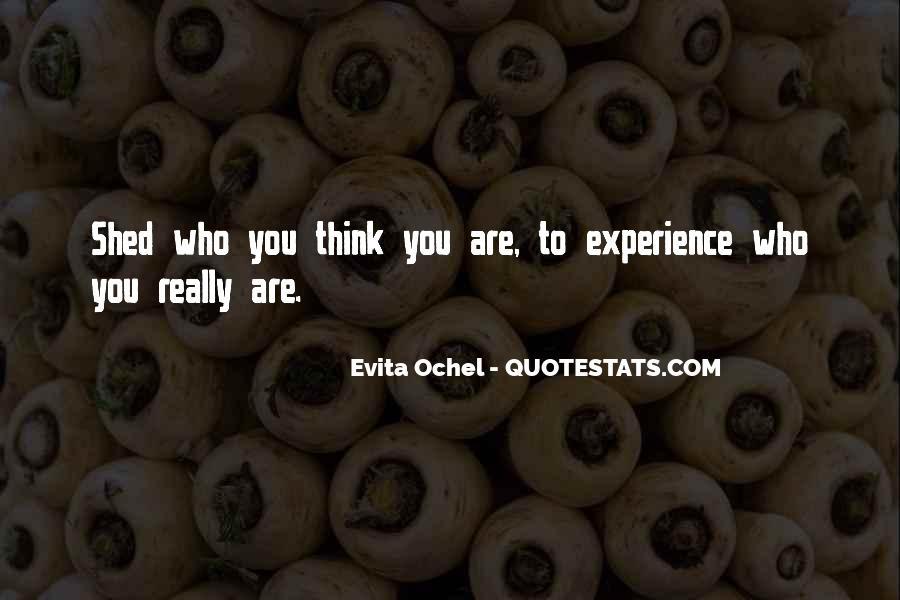 Evita Ochel Quotes #1317892