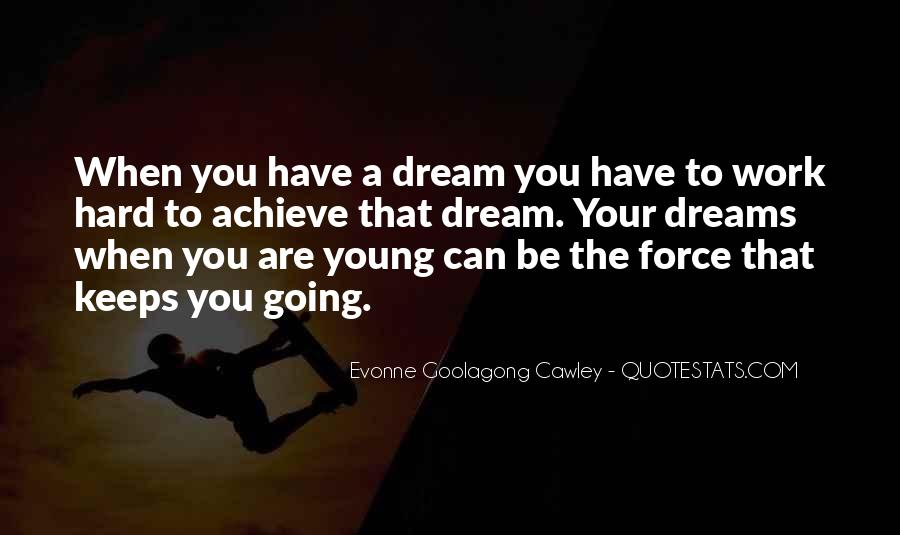 Evonne Goolagong Cawley Quotes #1555446