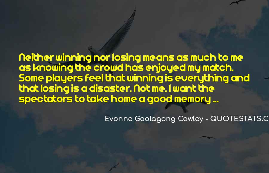 Evonne Goolagong Cawley Quotes #1648513