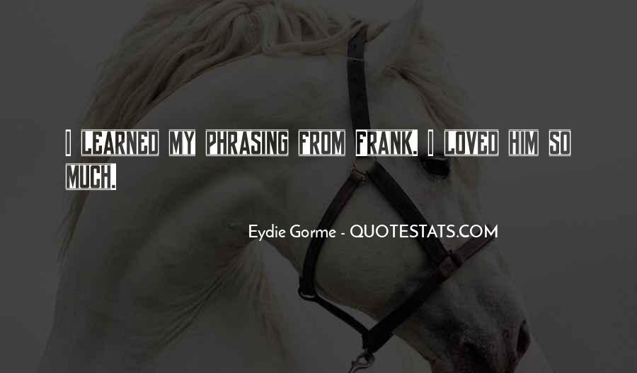 Eydie Gorme Quotes #390567