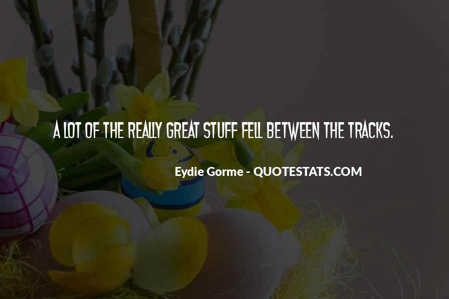 Eydie Gorme Quotes #430457