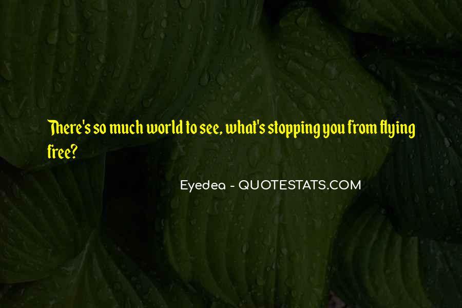 Eyedea Quotes #1018785